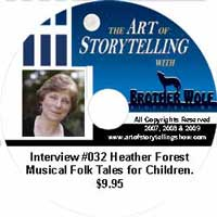 The Art of Storytelling with Brother Wolf interview #032 Heather Forest – Musical Folk Tales for Children.