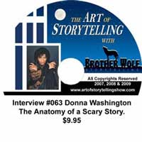 The Art of Storytelling with Brother Wolf interview #063 Donna Washington – The Anatomy of a Scary Story,