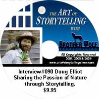 "The Art of Storytelling with Brother Wolf interview #090 Doug Elliot  -"" Sharing the Passion of Nature through Storytelling."
