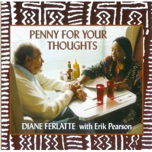Diane Ferlatte CD Penny for your Thoughts